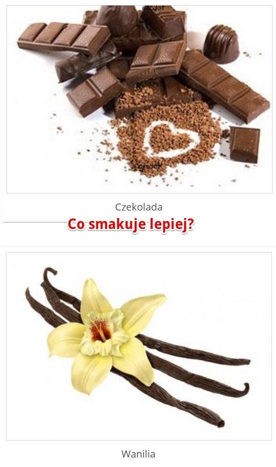 Co według Ciebie smakuje lepiej? Czekolada czy Wanilia? http://www.ubieranki.eu/quizy/co-wolisz/358/co-wolisz_.html#CoWolisz