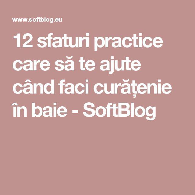 12 sfaturi practice care să te ajute când faci curățenie în baie - SoftBlog