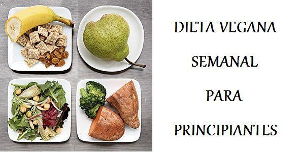 DIETA VEGANA SEMANAL PARA PRINCIPIANTES