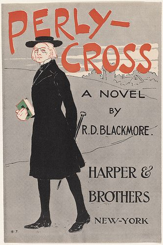 Perly-Cross, a novel by R. D. Blackmore. | Flickr - Photo Sharing!