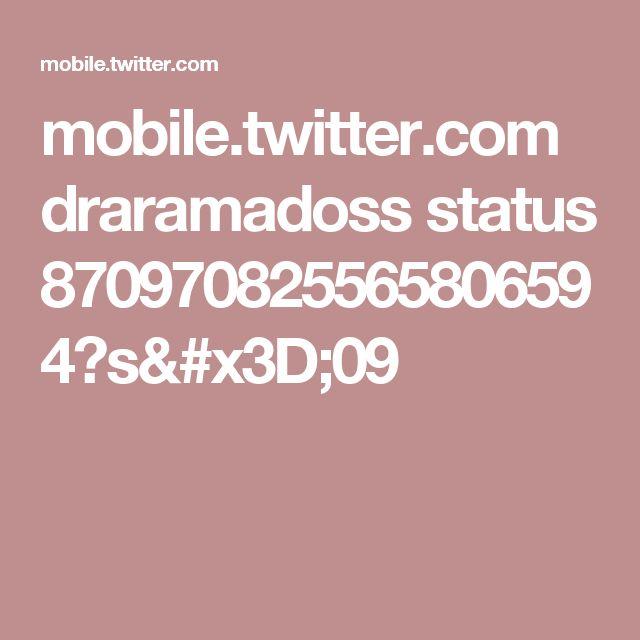 mobile.twitter.com draramadoss status 870970825565806594?s=09