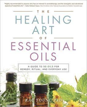 healing art of essential oils