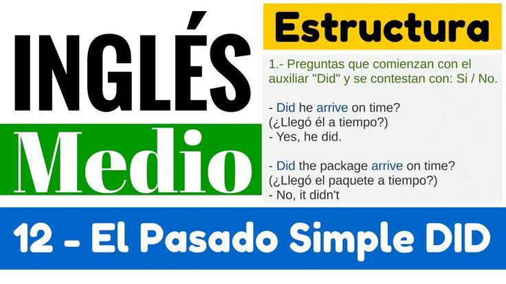 Pasado simple en ingles explicación en español - Oraciones, Preguntas y ...