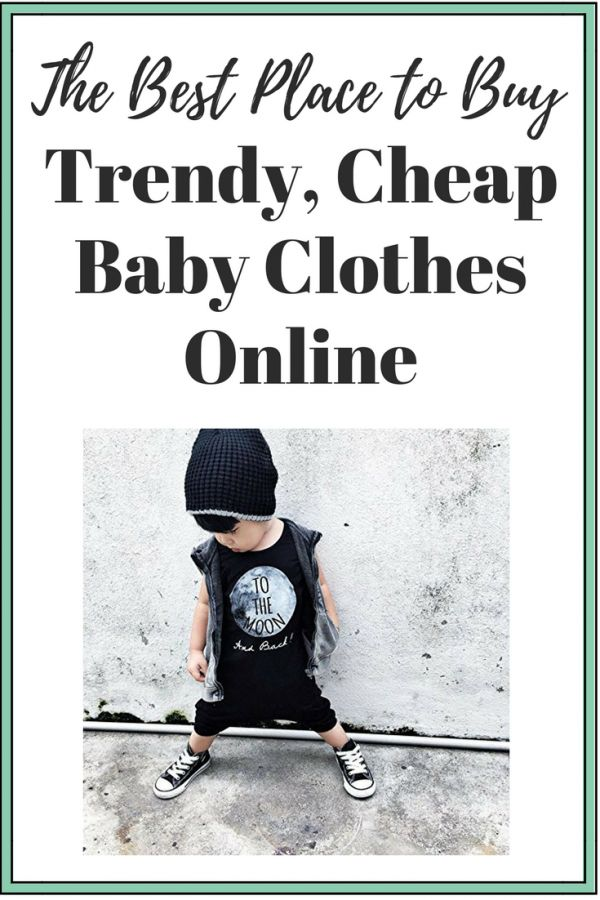Don't break the bank - Shop the cutest, trendy and CHEAP baby clothes online! Find out where to shop, tips, and my favorite affordable hipster baby clothes!