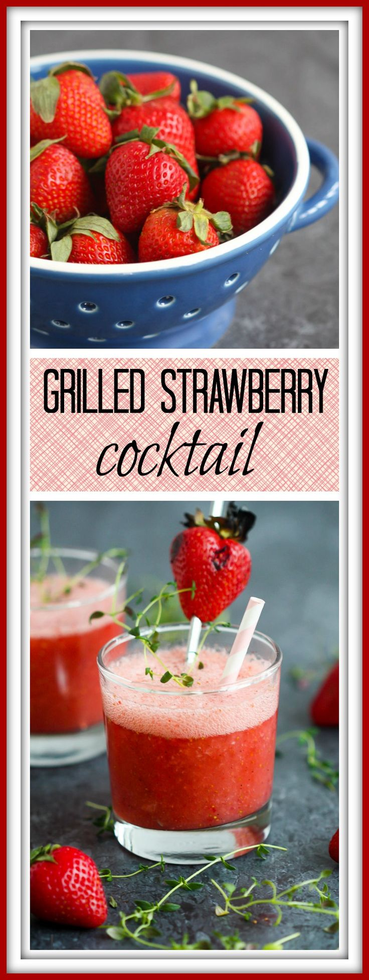 Slurp up this grilled strawberry cocktail sweetened with a lime/thyme simple syrup. Summertime in a glass!