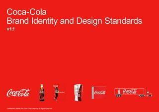 Coca-cola Brandbook - Brand identity and Design Standars  Brandbook for Coca-cola brand. For more: http://logobr.org/branding/coca-cola-e-seu-brandbook/