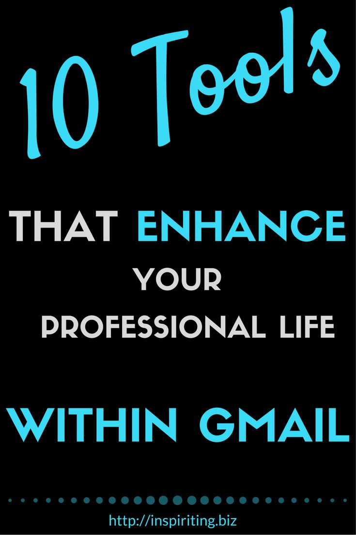 10 Tools That Enhance Your Professional Life Within Gmail | This article introduces 10 well and less well known external applications that compensate for lack of features in Gmail. Particularly beneficial for entrepreneurs and small businesses. -- Repin this and click through to read about these great 10 tools.