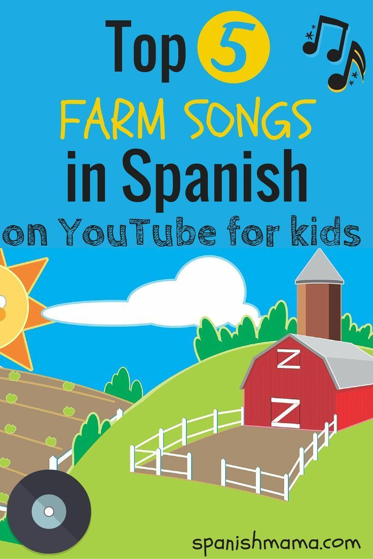 Songs in Spanish on YouTube for kids! Our family favorites for learning Canciones de la Granja.
