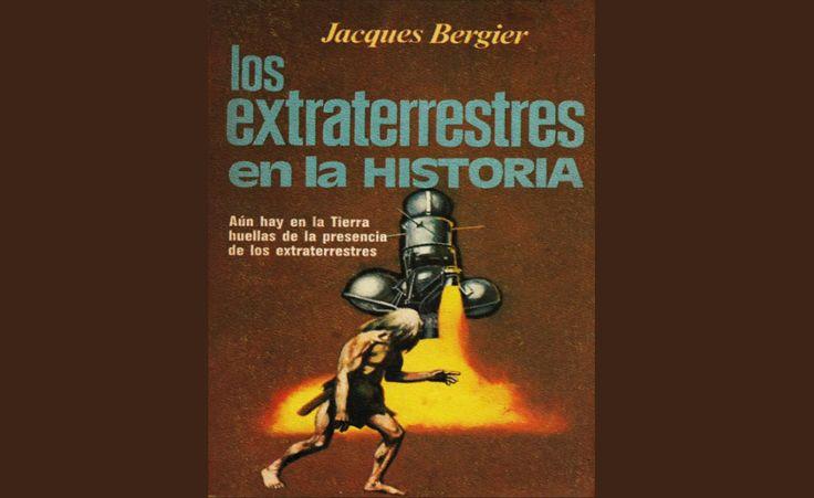 Los Extraterrestres en la Historia. Jacques Bergier