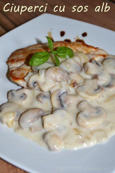 Ciuperci cu sos alb - RETETE DUKAN