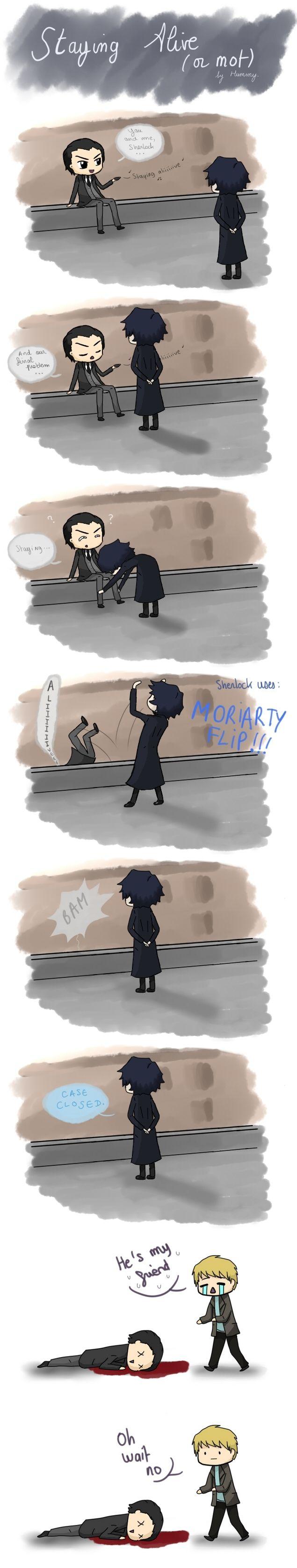 """He's my friend!  Wait, no."" lol.  Oh, dark Reichenbach humor."