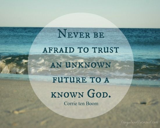 31 Days of Encouraging Quotes - An Unknown Future #31days #encouragement