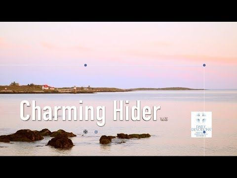 1645 Charming Hider by Rev. Peter Panagore with DailyDevotions.org