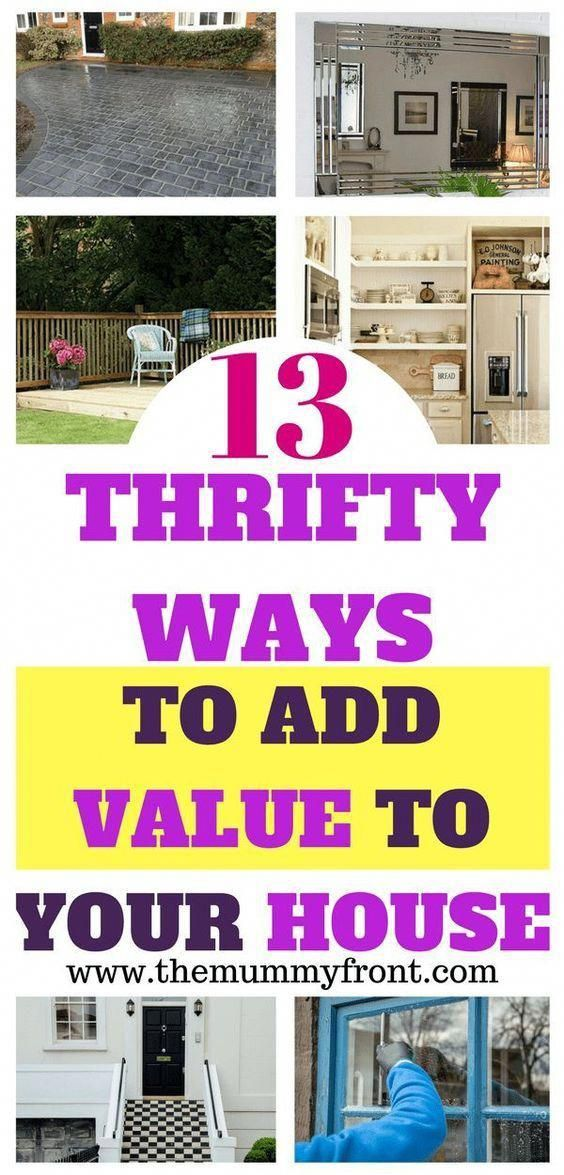 13 Thrifty Ways To Add Value Your House Increase Home