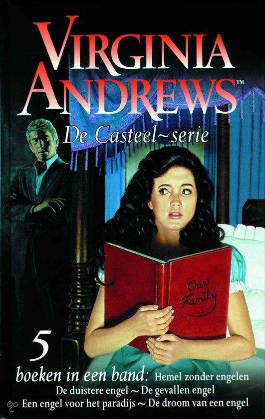 Virginia Andrews: De Casteel serie.  Ik ben nu deel 1 aan het lezen. Weer een prachtig geschreven boek van deze auteur.