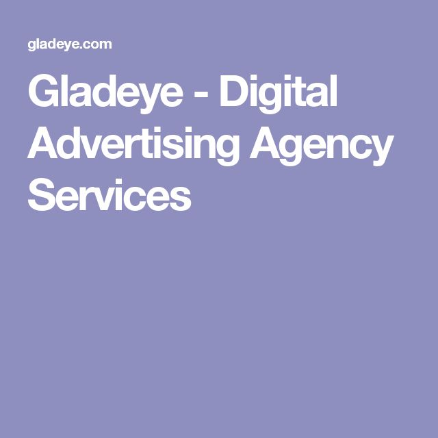 Gladeye - Digital Advertising Agency Services