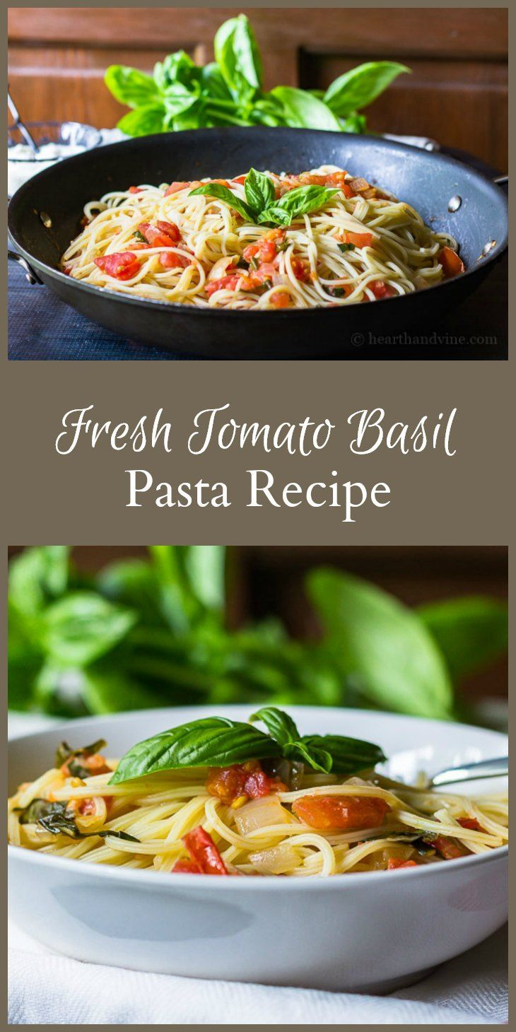 Fresh tomato basil pasta is a good way to use fresh tomatoes and basil from the garden. It's so delicious you'll want to make it everynight.