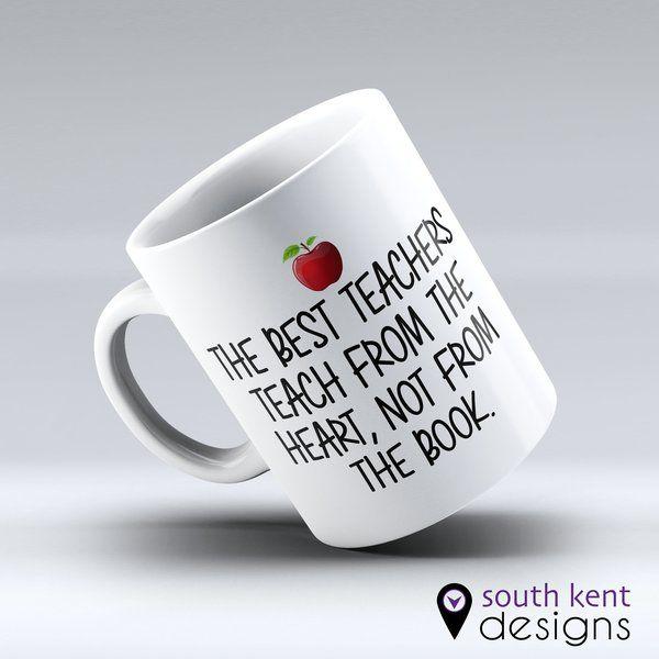 The best teachers teach from the heart, not from the book. 11oz ceramic mug