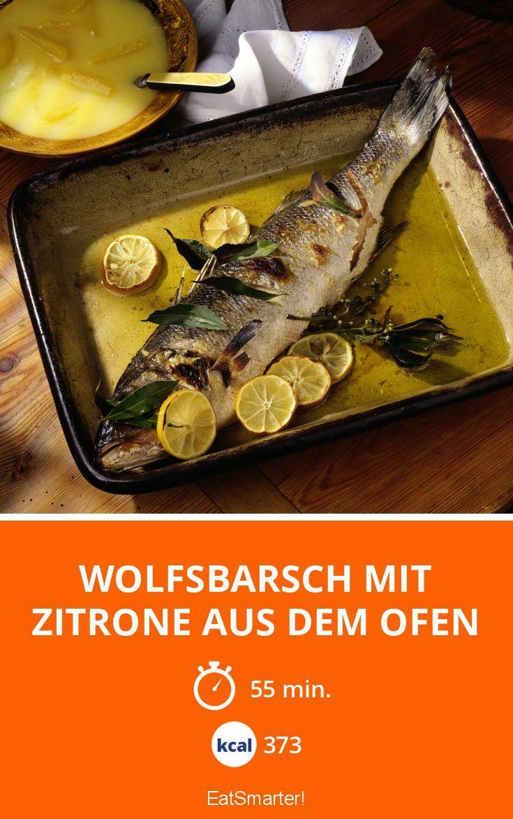 Wolfsbarsch mit Zitrone aus dem Ofen - smarter - Kalorien: 373 kcal - Zeit: 55 Min. | eatsmarter.de