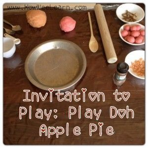 "Fall Play Doh Apple Pie - setting up a ""play station"" with pay doh can make for very meaningful play for wee ones"