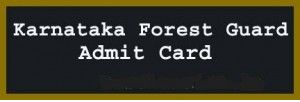 Karnataka Forest Dept Admit Card 2016 – Forest Guard & Exam Call Letter: Karnataka Forest Department has released admit card for attending examination for the post of Forest Guard of Advt No. 03/2015-16. Candidates who have applied for this posts can download their call letter at below link…