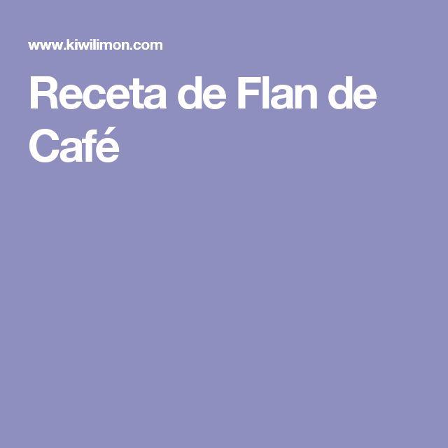Receta de Flan de Café