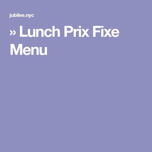 » Lunch Prix Fixe Menu