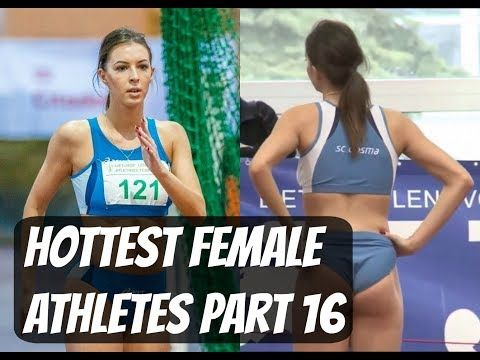 Beautiful and Sexy Women in Sports ● Hottest Female Athletes Part.16 - YouTube