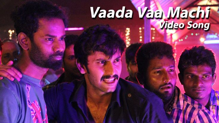 Vaada Vaa Machi Video Song – Demonte Colony