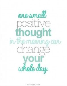 one small positive thought in the morning can change your whole day | words to live byThinking Positive, Small Positive, Mondays Motivation, Make A Difference, True, Positive Thoughts, Living, Mornings, Inspiration Quotes