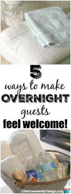 Find out 5 ways to make overnight guests feel at home. Being a good host is important and it is easy to make your guests want to come back!