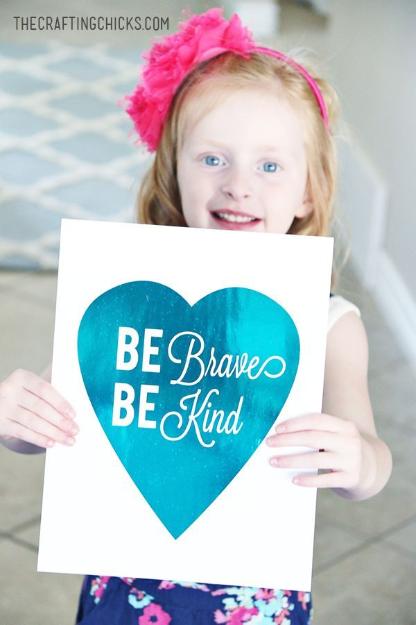 Be Brave & Be Kind Foil Print. Love this quote and home decor idea!
