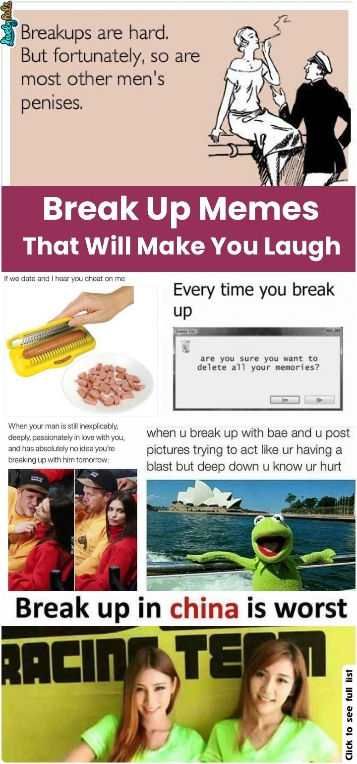 40 Hilariously Relatable Break Up Memes That Will Make You Laugh Livelypals Fun Funnymemes Breakup Relaxation Funny Breakup Memes Breakup Breakup Humor