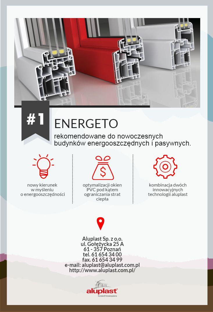 #energeto, #profile okienne; #aluplast; #www.aluplast.com.pl; #domy pasywne;