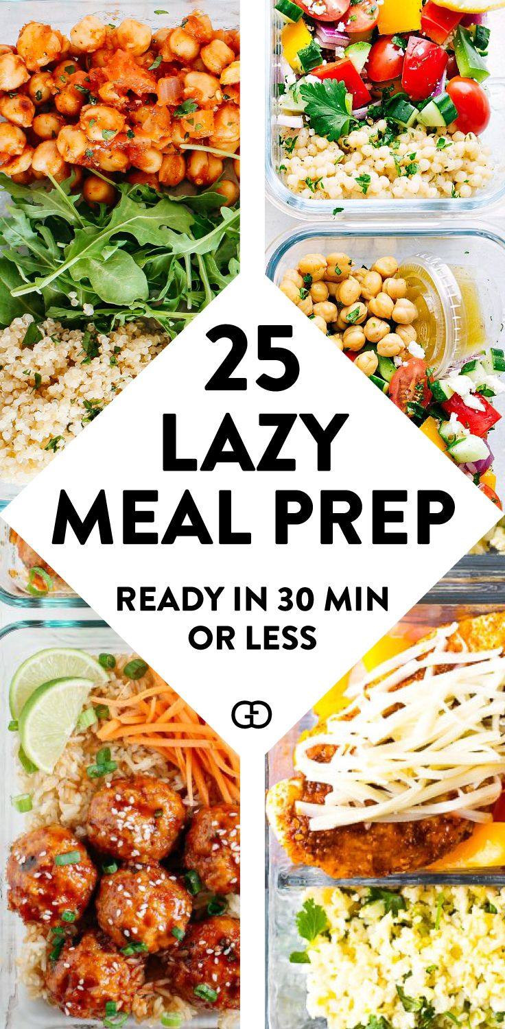 25 Lazy Meal Prep Ideas Ready in 30 min or Less