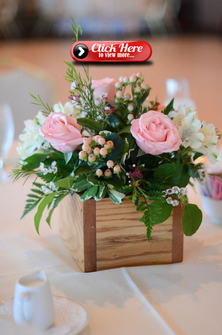 Tips For Wedding Centerpieces Floral Arrangements Having Someone Near To You Get Ordaine Flower Arrangements Diy Floral Arrangements Diy Flower Centerpieces