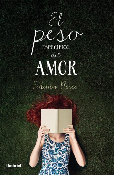 El peso específico del amor // Federica Bosco // Umbriel