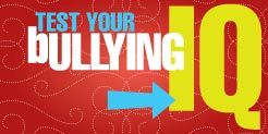 BFF Quiz #1 Test Your Bullying IQ