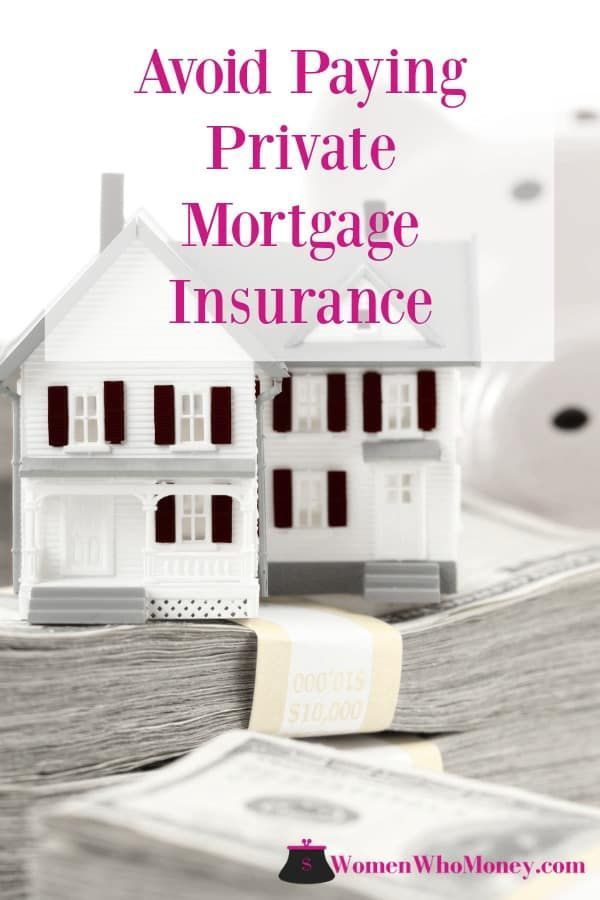 How Can I Avoid Paying Pmi Private Mortgage Insurance Paying