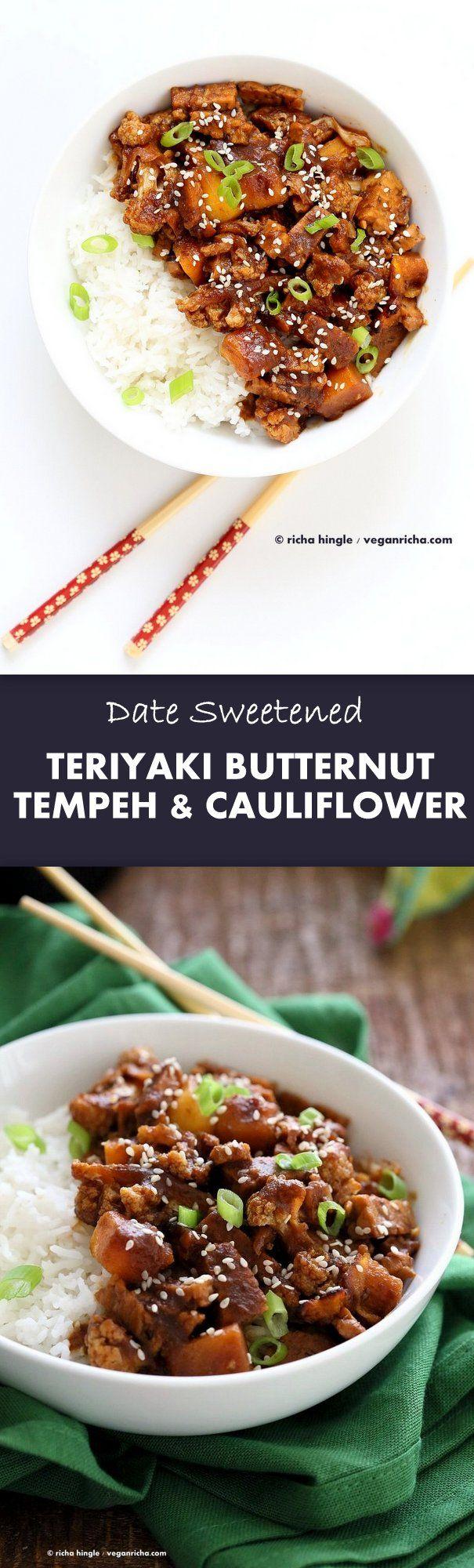 Tempeh Cauliflower Butternut in Teriyaki Sauce. This teriyaki sauce is date sweetened and works amazingly with butternut squash and vegetables. Vegan Gluten-free Recipe VeganRicha.com