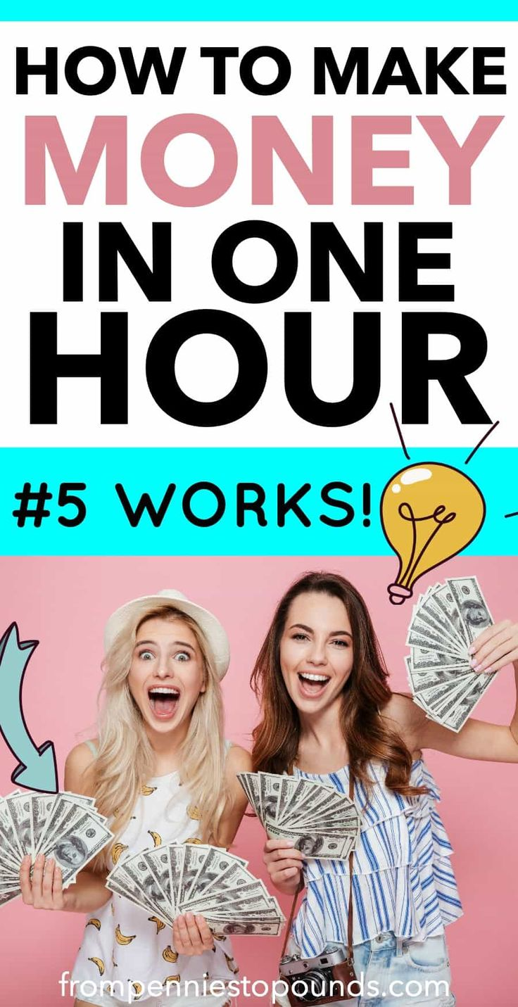 How To Make Money In One Hour – For When You Need Cash ASAP – money saving/making