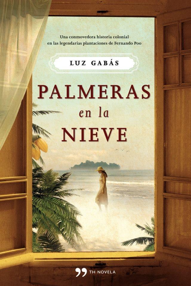 """24.ª Lectura conjunta. """"Palmeras en la nieve"""", de Luz Gabás.    http://www.quelibroleo.com/palmeras-en-la-nieve"""