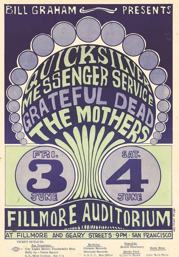 Quicksilver Messenger Service, Grateful Dead, The Mothers / Fillmore Auditorium, San Francisco, CA / June 1966 / Wes Wilson
