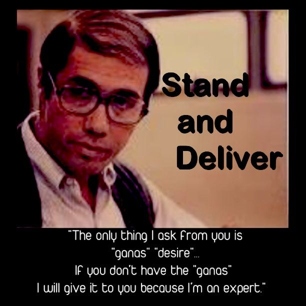 Jaime Escalante- Stand and Deliver