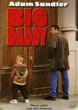 Big Daddy- An old one of Sandler's. Dylan/Cole Sprouse are so adorable in this film!