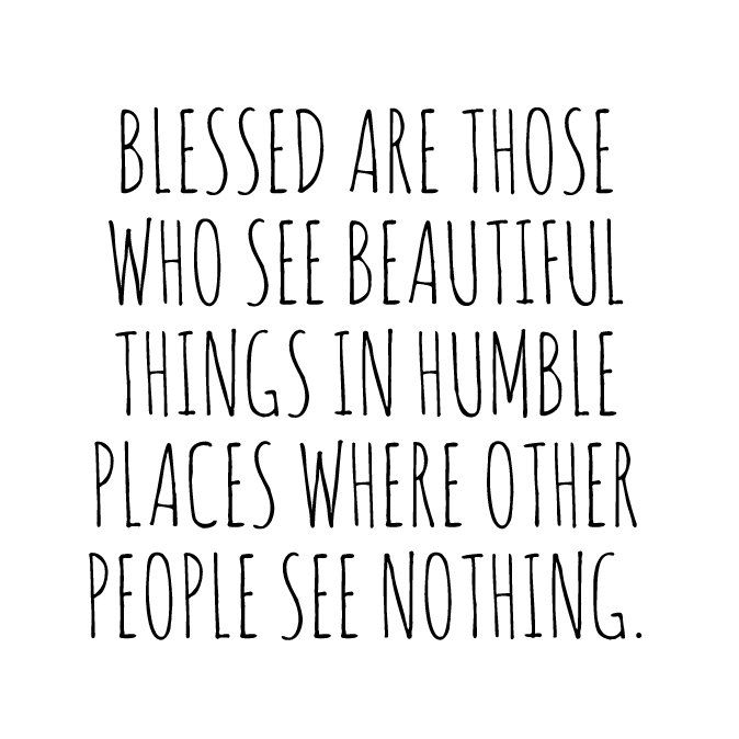 Expression Humble Vision Look for the little things  LDS