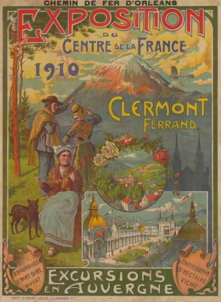 chemins de fer d'orléans - Exposition du centre de la France - Clermont Ferrand - Excursions en Auvergne - 1910 -