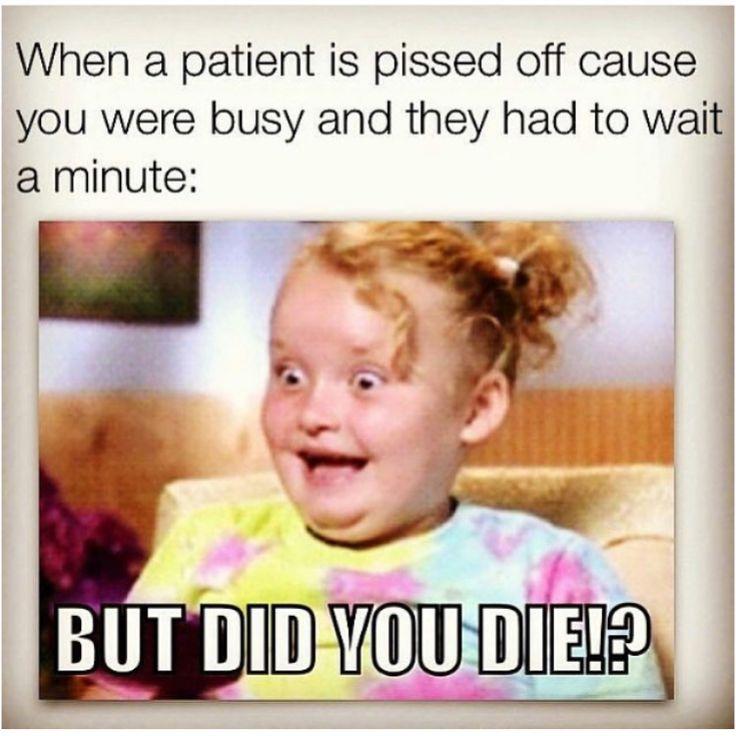 But Did You Die? #nursehumor