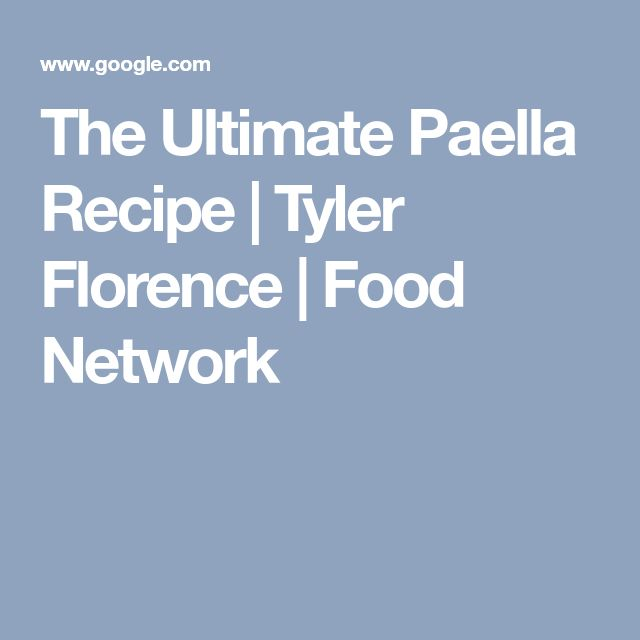 The 25 best paella recipe food network ideas on pinterest the ultimate paella recipe tyler florence food network forumfinder Images
