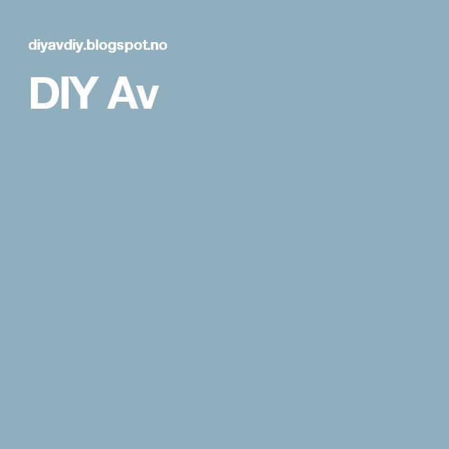 DIY Av